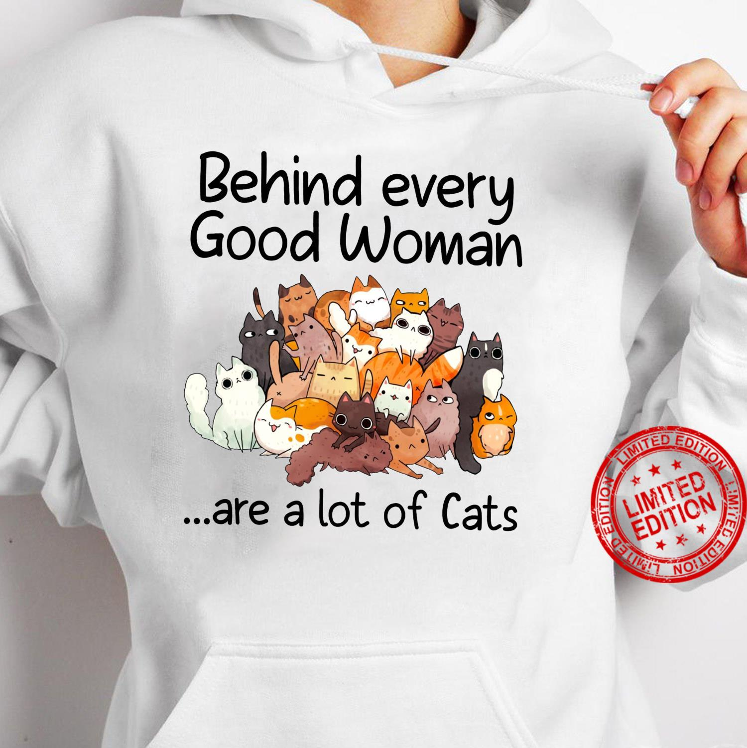 Behind Every Good Are A Lot Of Cats Cute Cat Mom Shirt hoodie