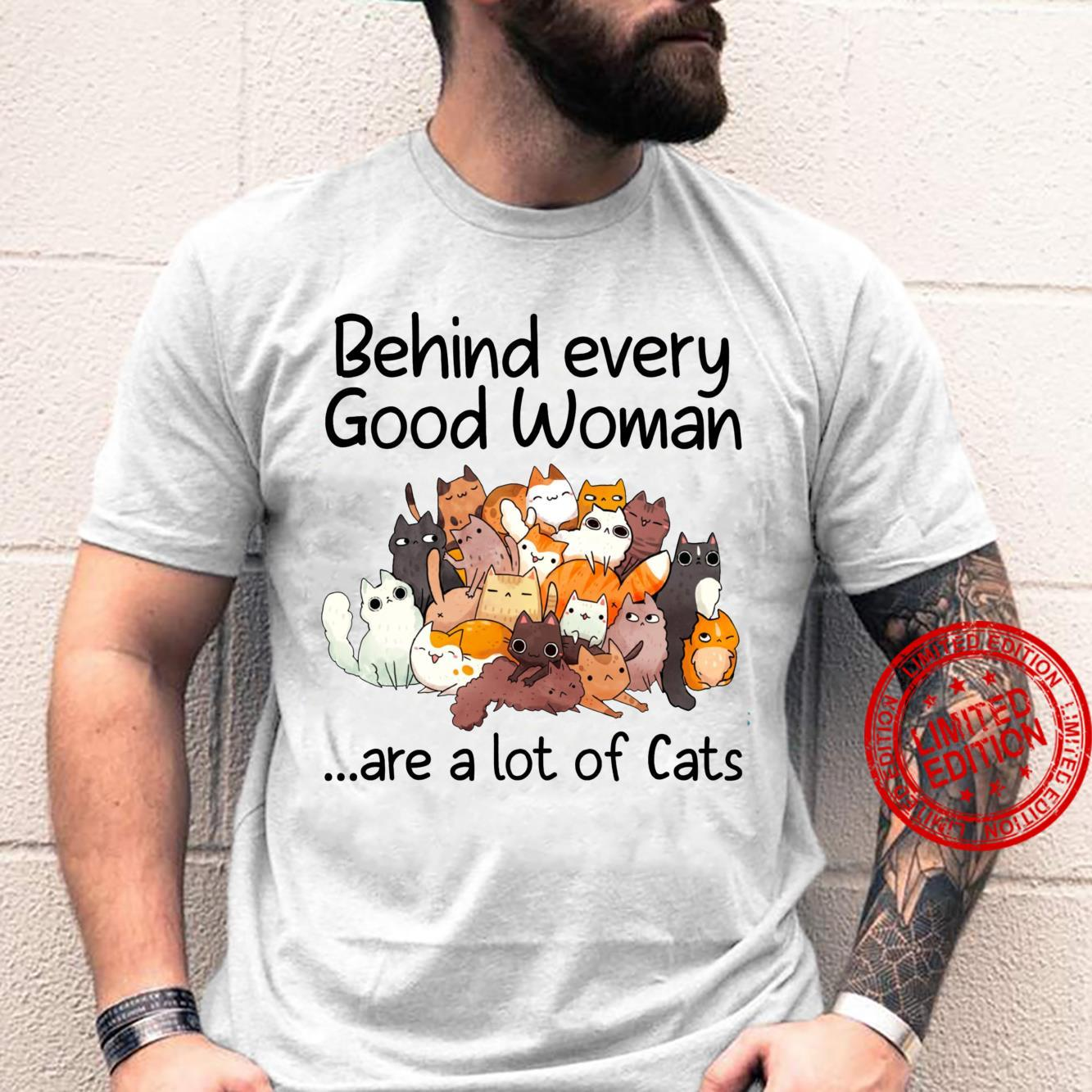 Behind Every Good Are A Lot Of Cats Cute Cat Mom Shirt