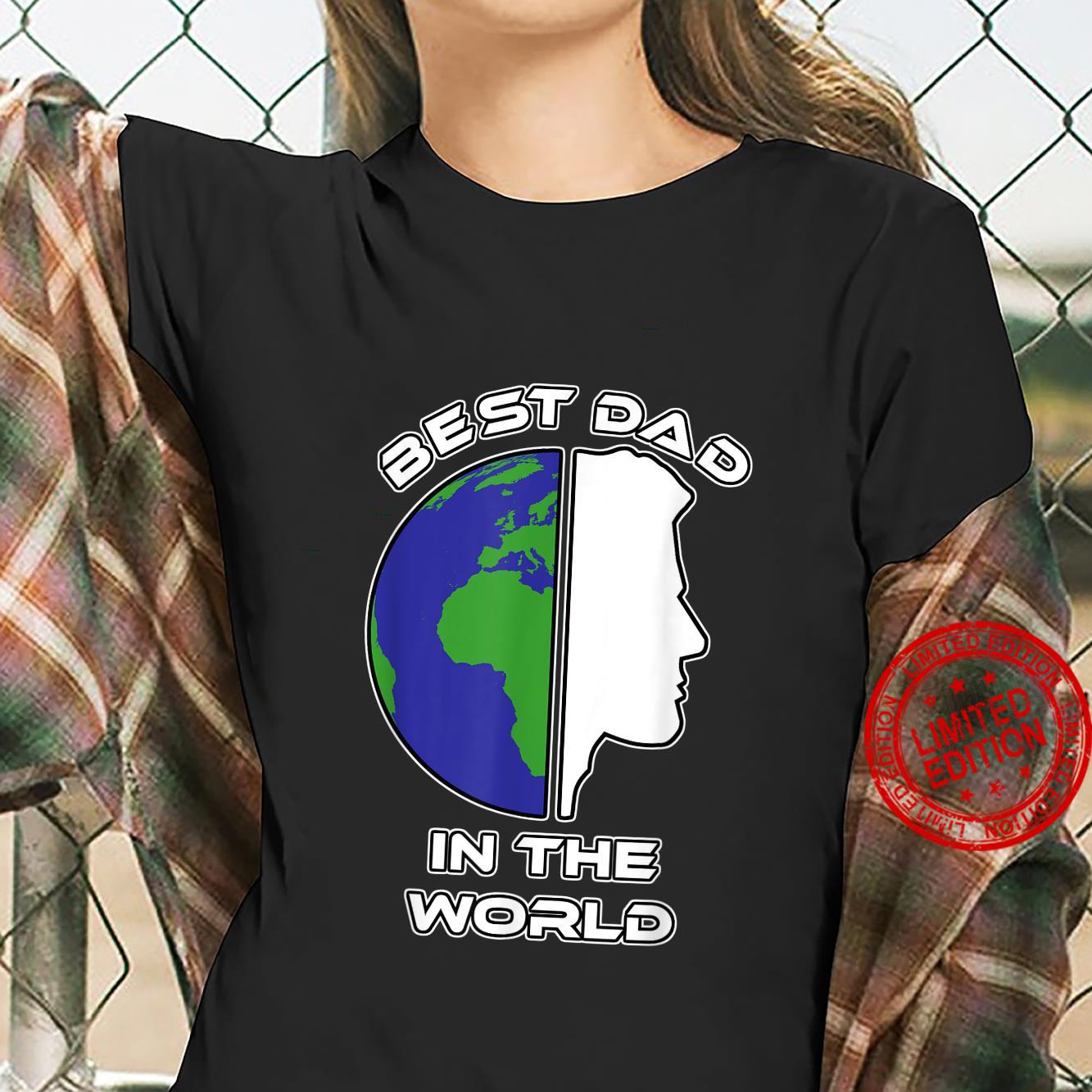 Best Dad in The World World Father's Day Shirt ladies tee