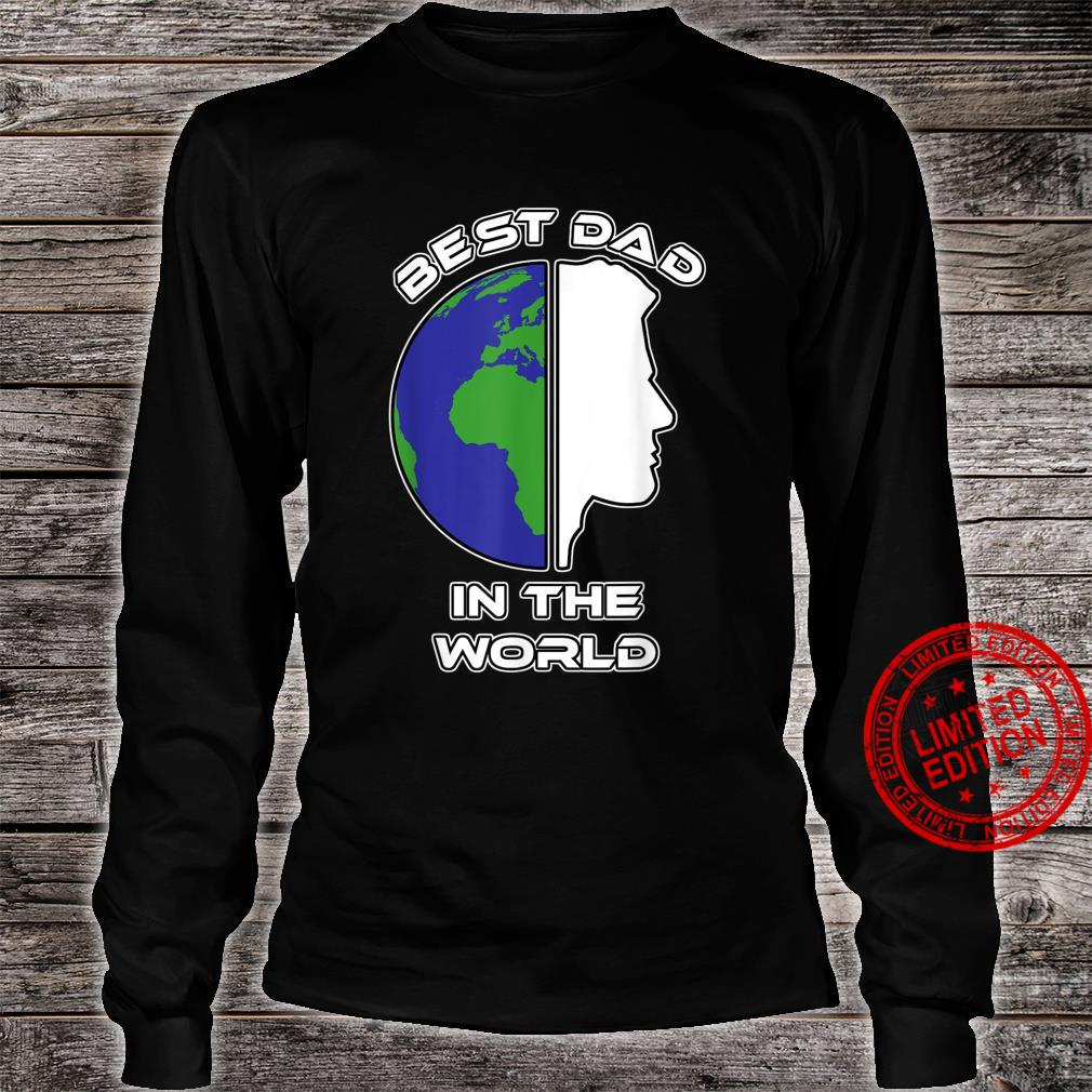 Best Dad in The World World Father's Day Shirt long sleeved