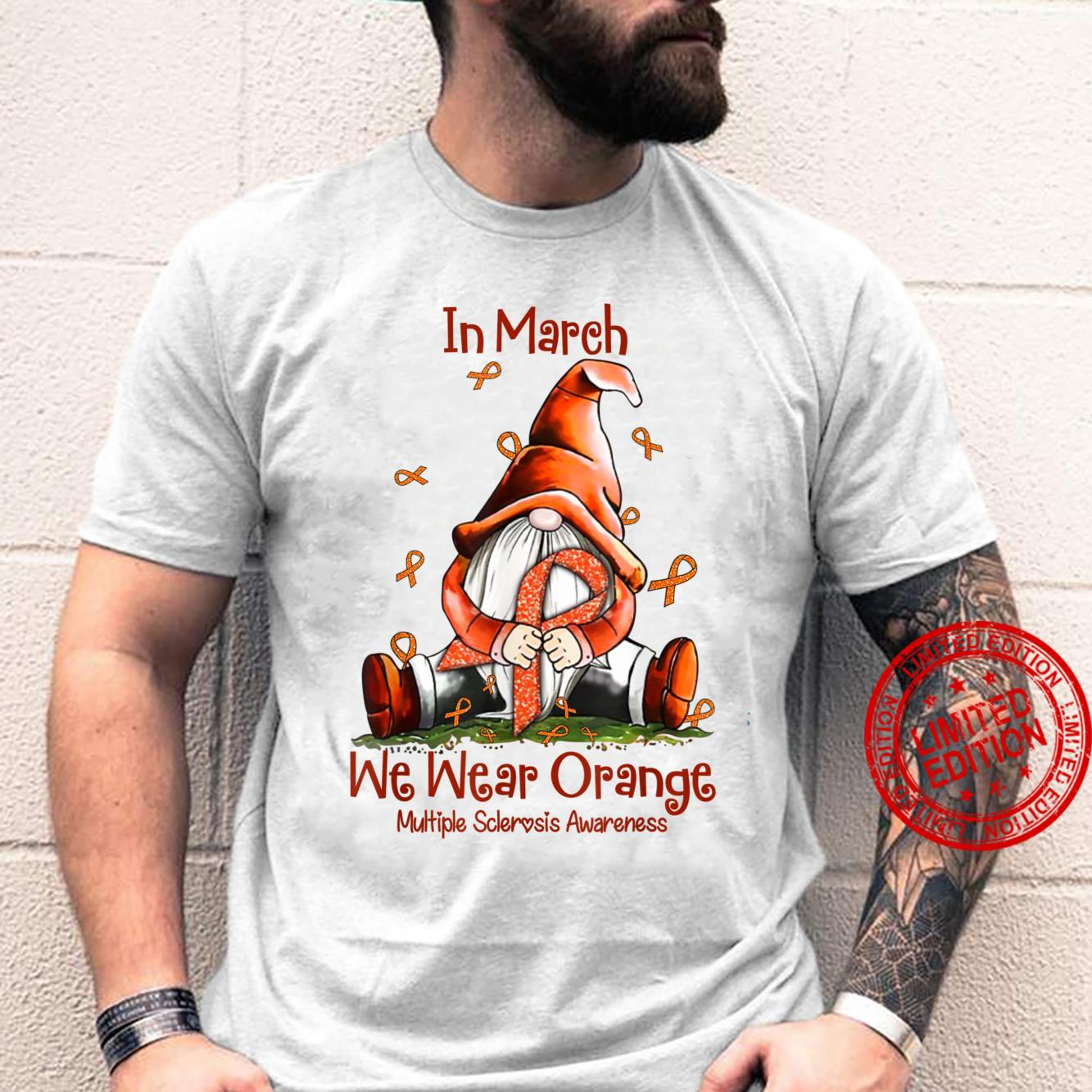 In March We Wear Orange Gnome Multiple Sclerosis Awareness Shirt