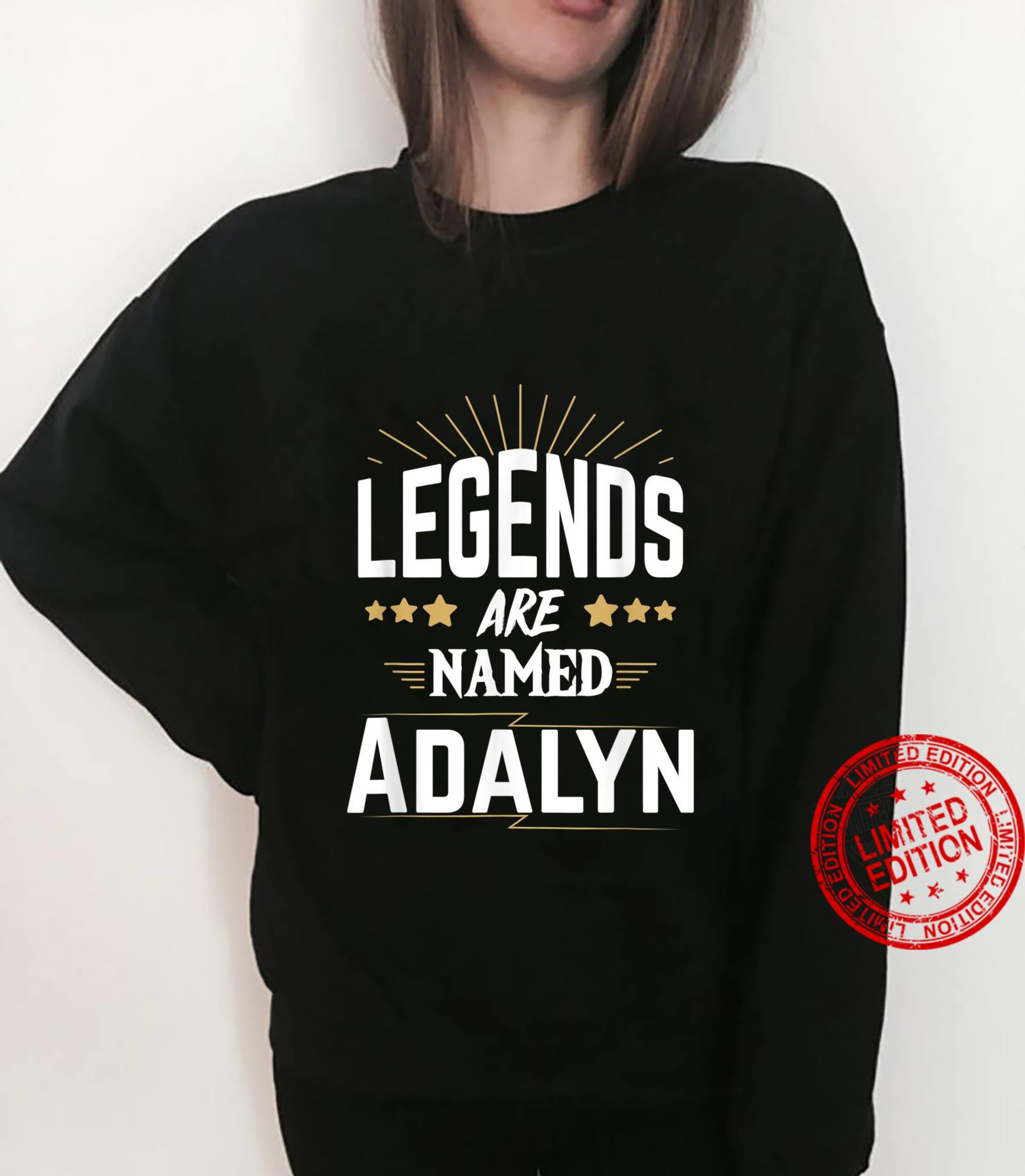 Legends Are Named Adalyn Shirt sweater