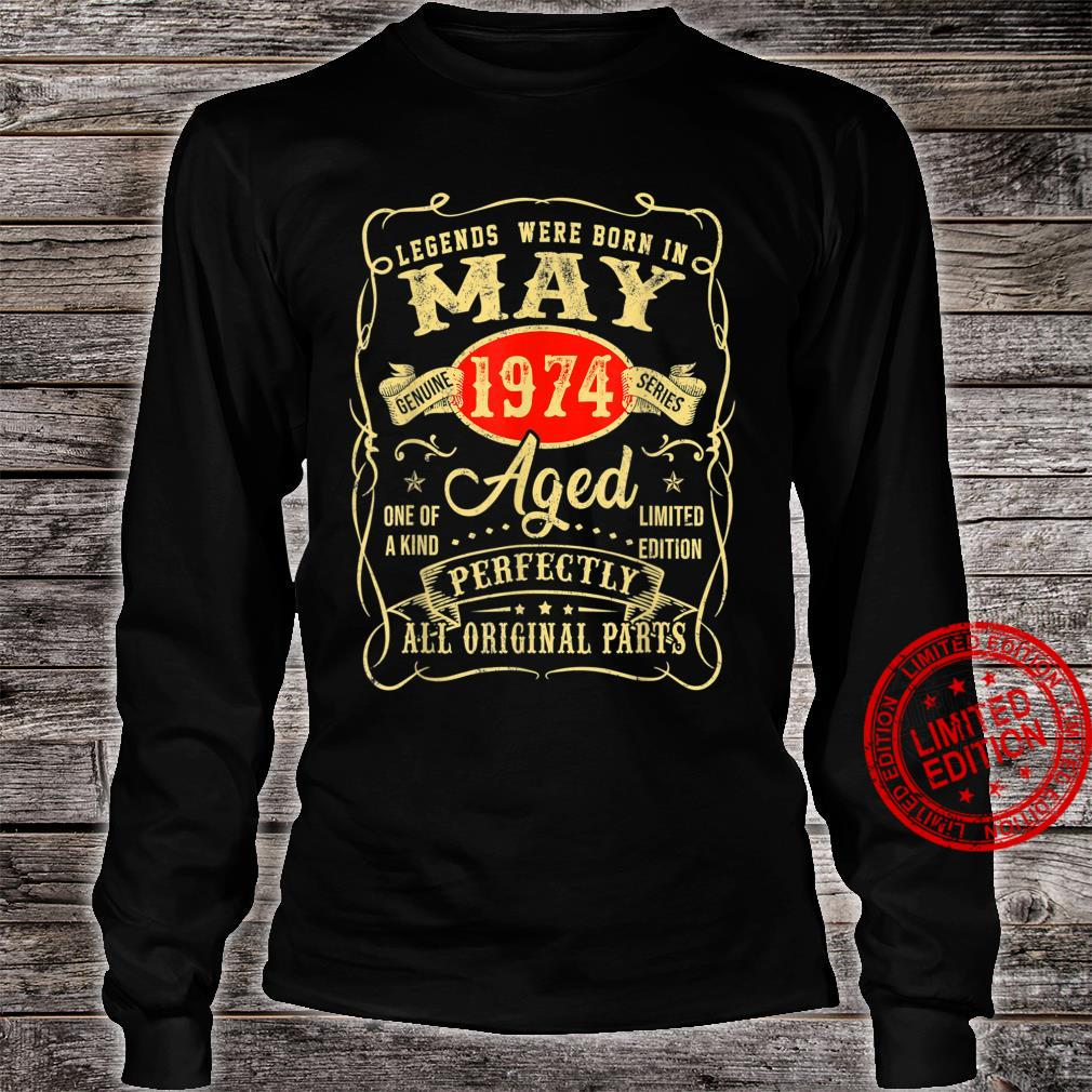 Legends Were Born In May 1974 Shirt 47th Birthday Shirt long sleeved