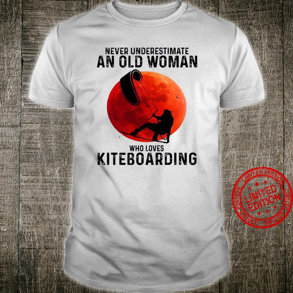 Never Underestimate An OLd Woman Who Loves Kiteboarding Shirt