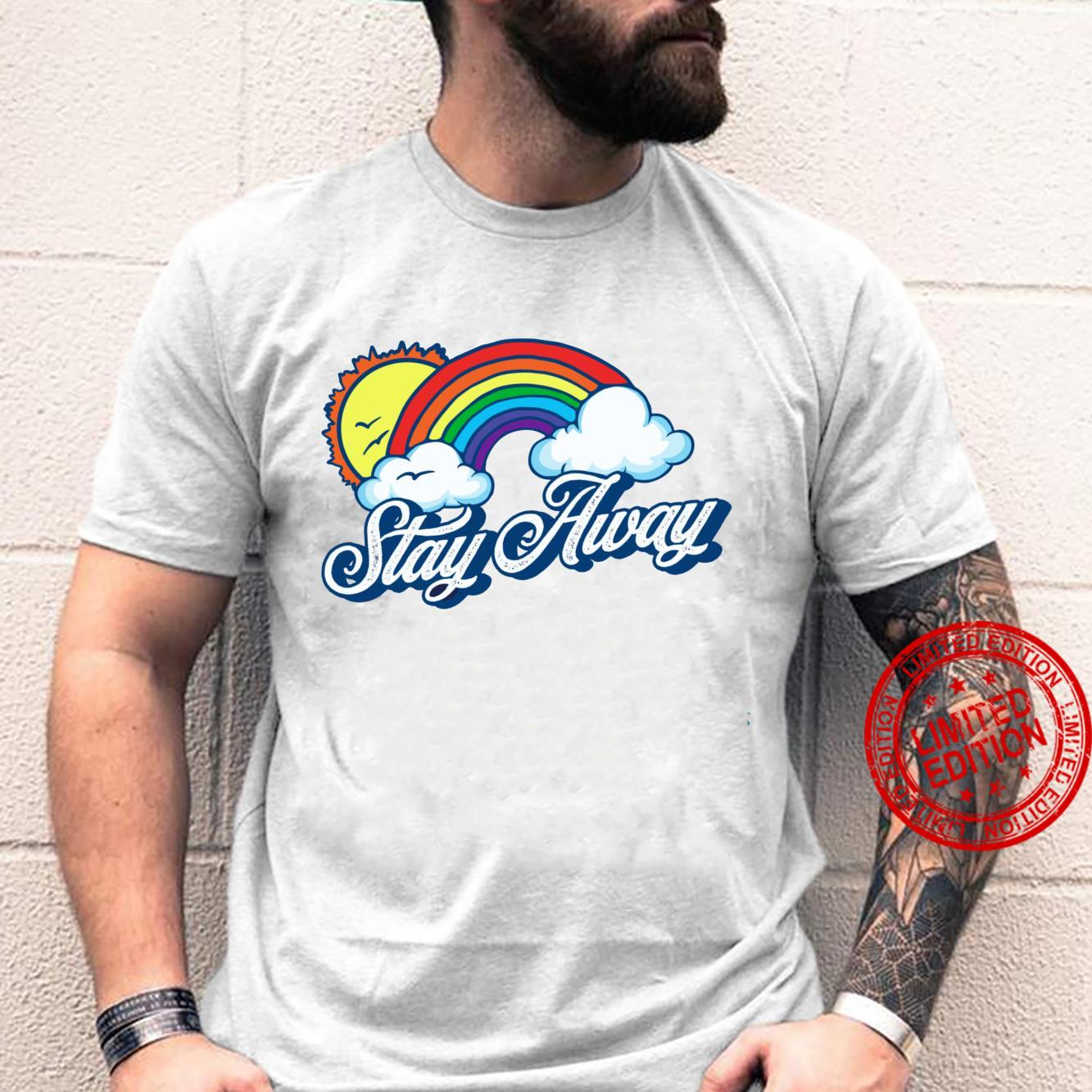 Stay Away Fluffy Clouds & Rainbow Introvert Shirt