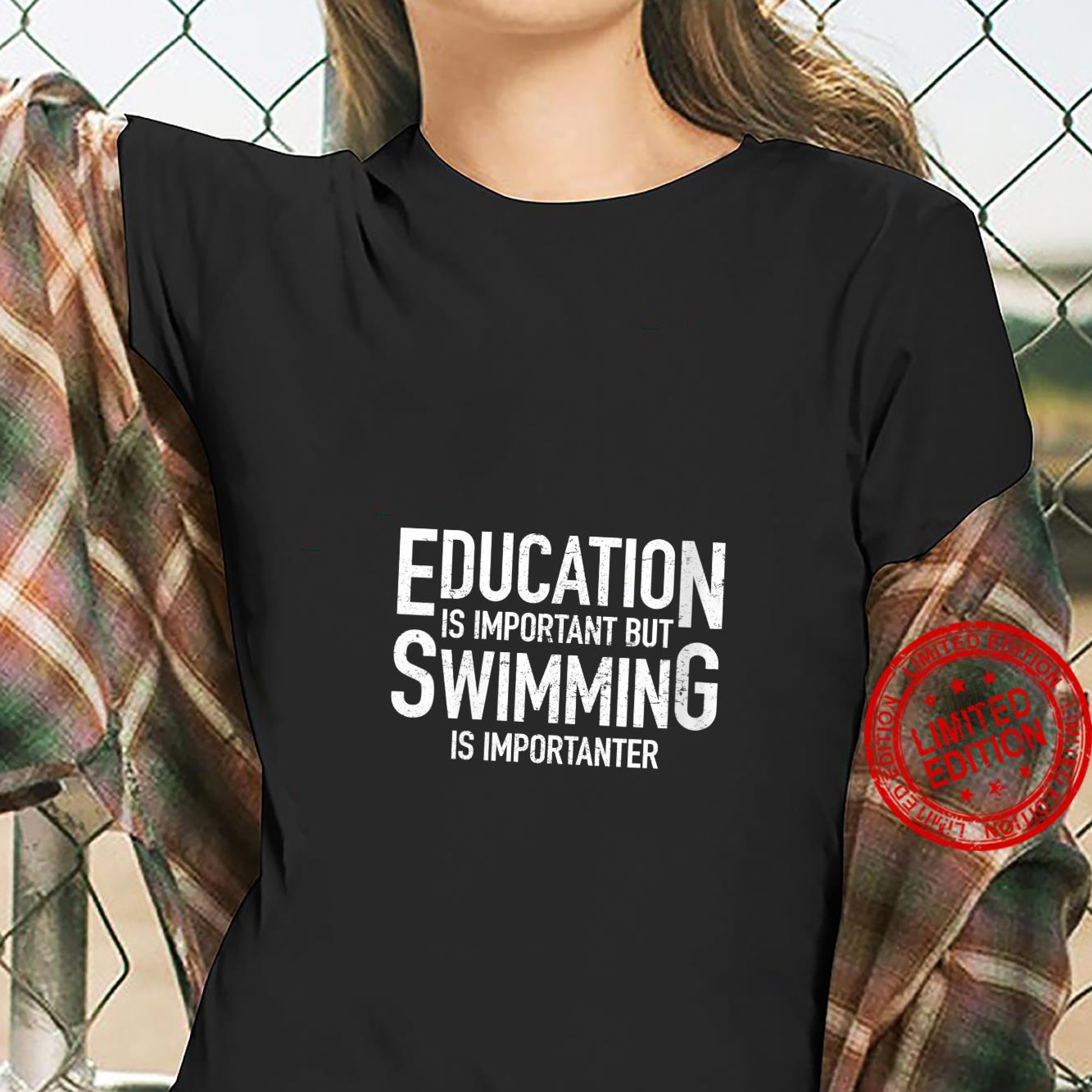 Womens Education Important Swimming Importanter Swimmers Shirt ladies tee