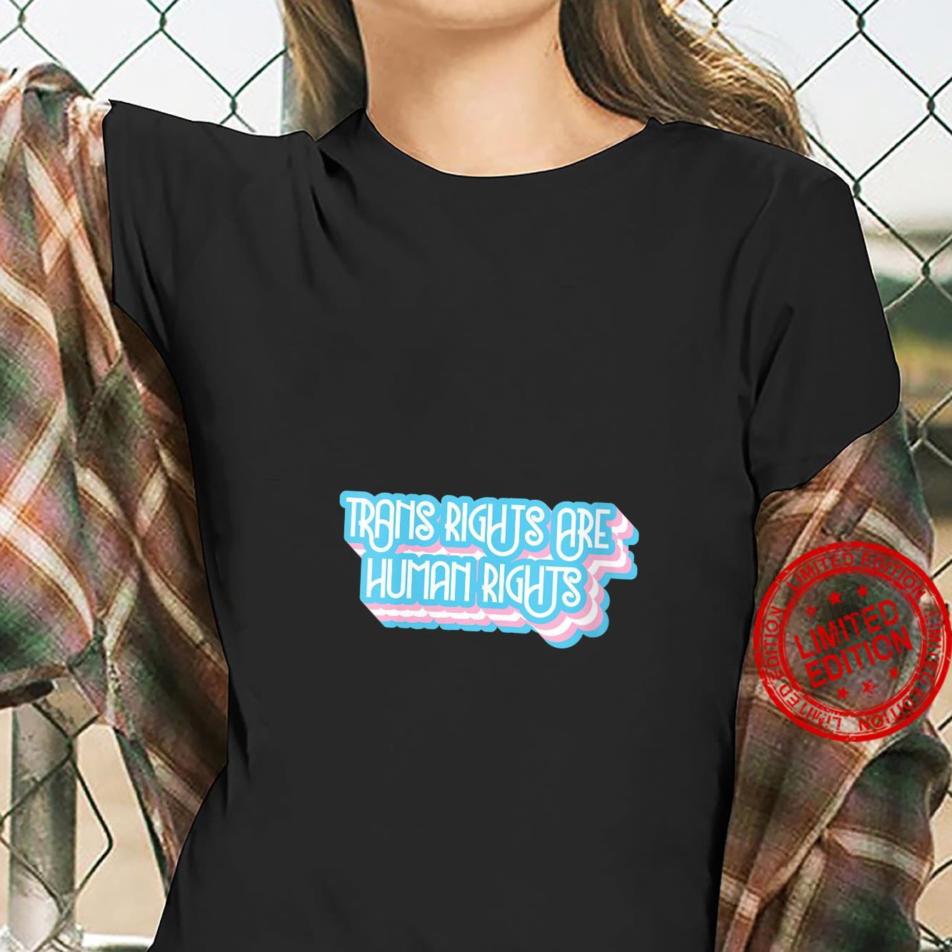 Womens Trans Rights Are Human Rights Trans and LGBT Design Shirt ladies tee