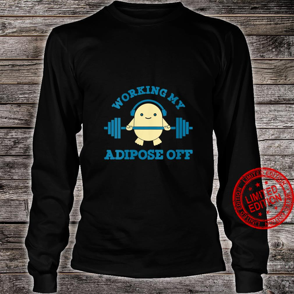 Womens Working My Adipose Off Workout Bodybuilder Cool Shirt long sleeved