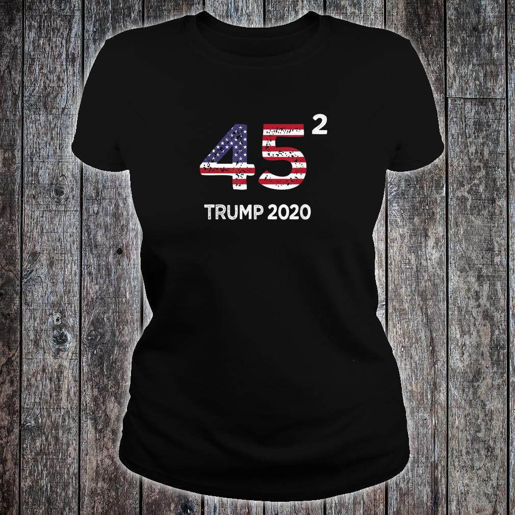 45 Squared Trump 2020 Vintage Second Term President Shirt ladies tee