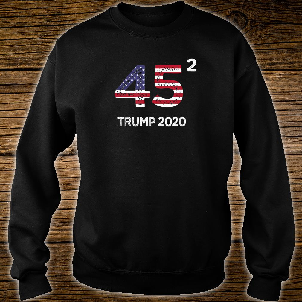 45 Squared Trump 2020 Vintage Second Term President Shirt sweater