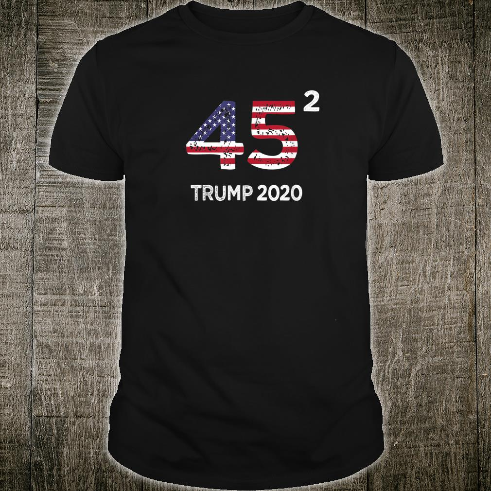 45 Squared Trump 2020 Vintage Second Term President Shirt