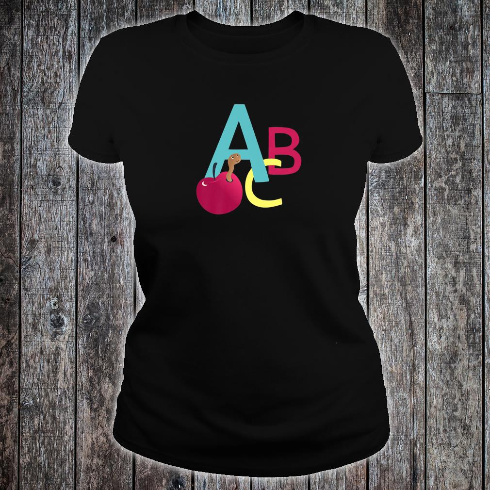 A is for Apple ABC letters school start learning Shirt ladies tee