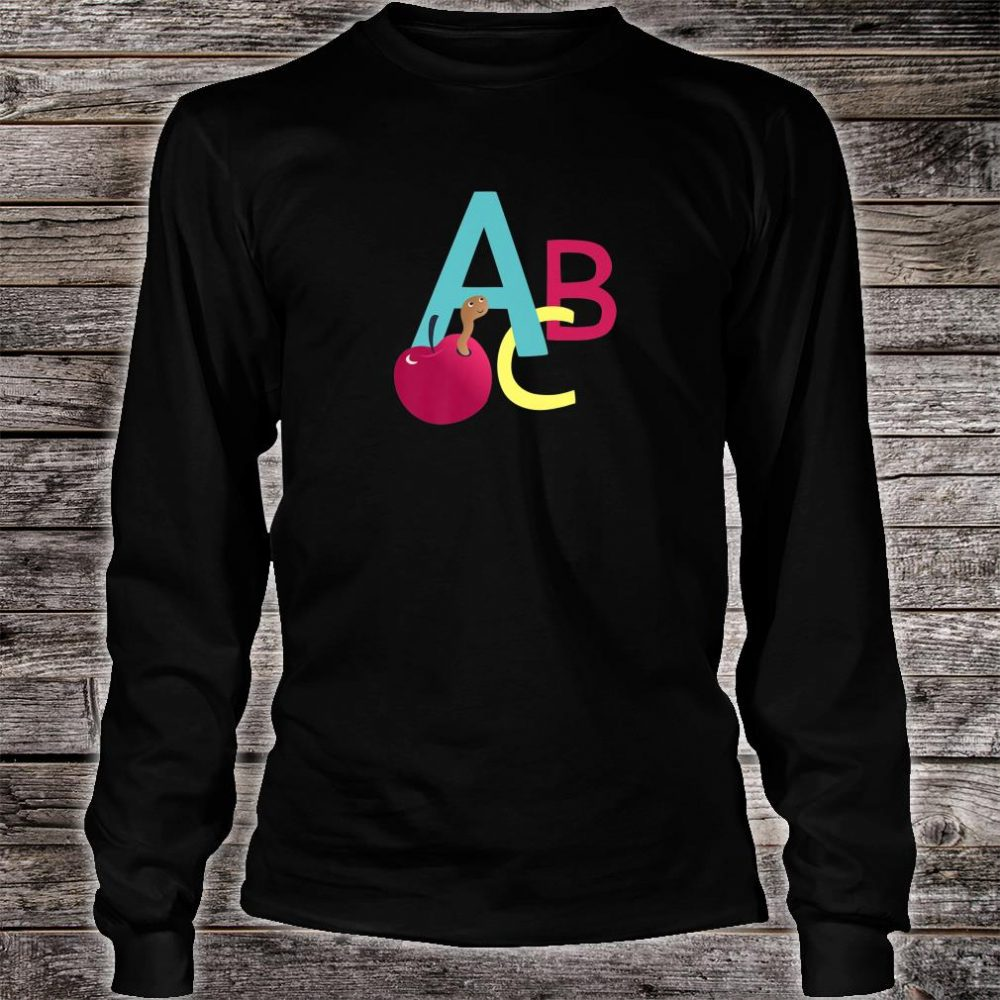A is for Apple ABC letters school start learning Shirt long sleeved