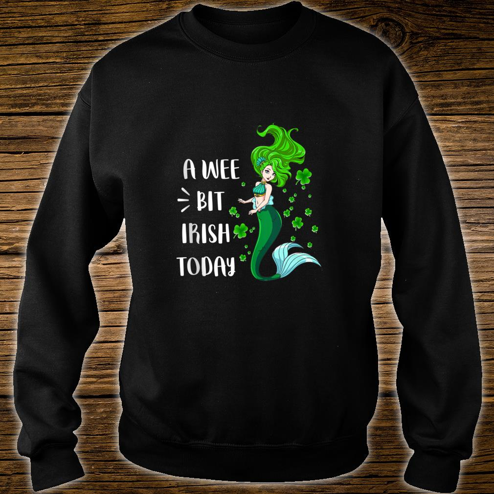 A wee bit Irish today Green Mermaid Irish St Patty's Day Shirt sweater
