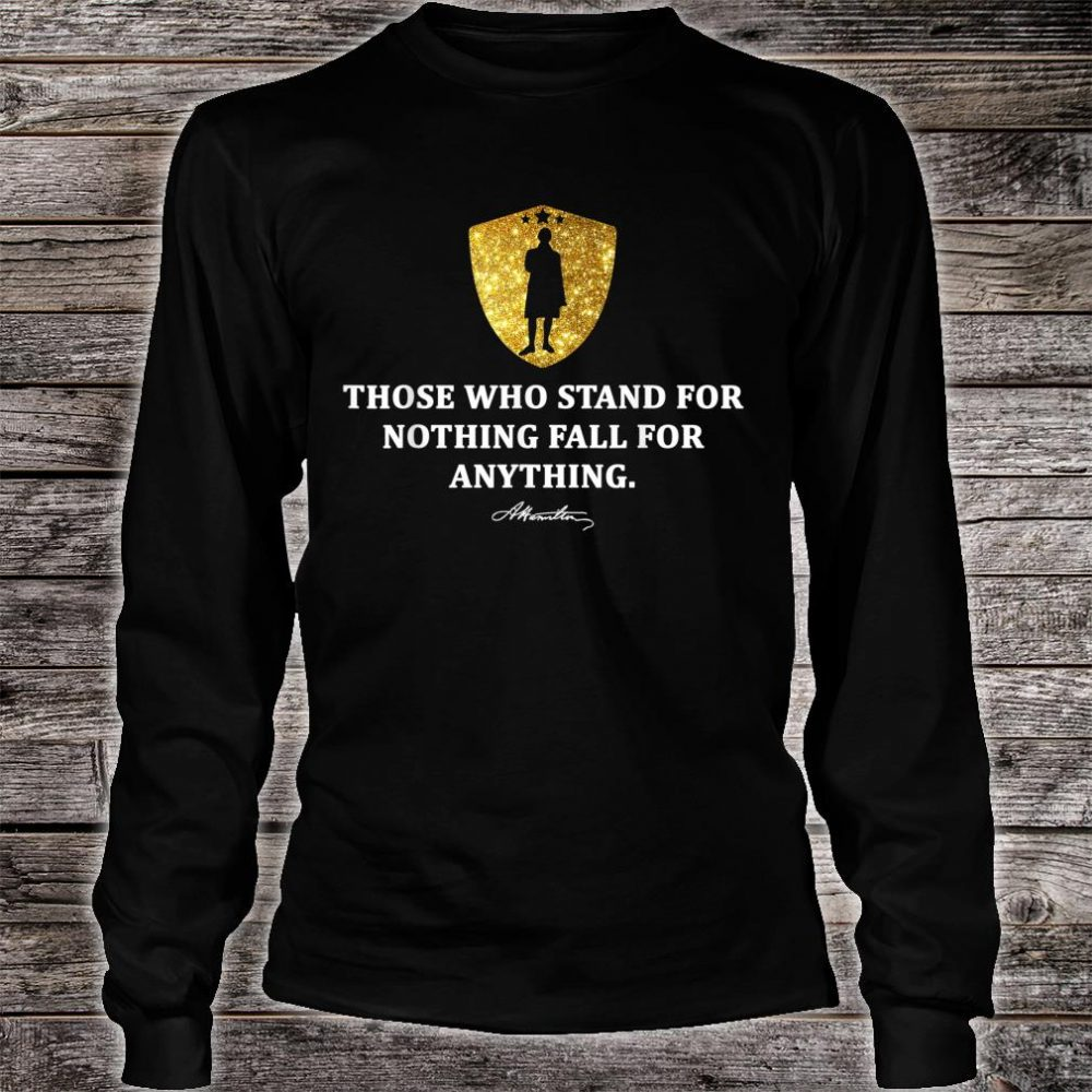 Alexander Hamilton Quote History Stars Design Shirt long sleeved