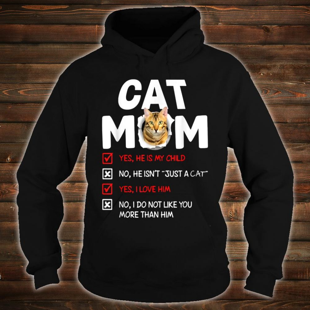 Cat mom male cat he is my child he isn't just a cat Shirt hoodie