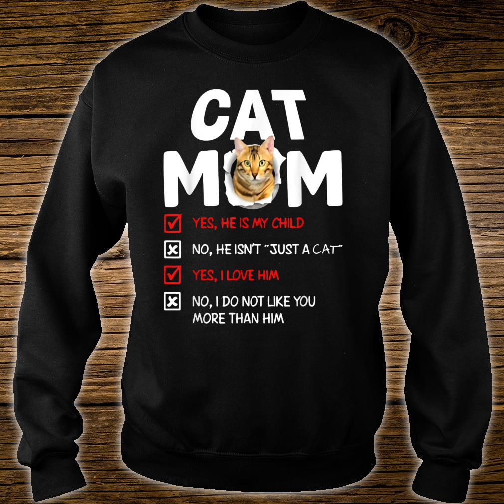 Cat mom male cat he is my child he isn't just a cat Shirt sweater