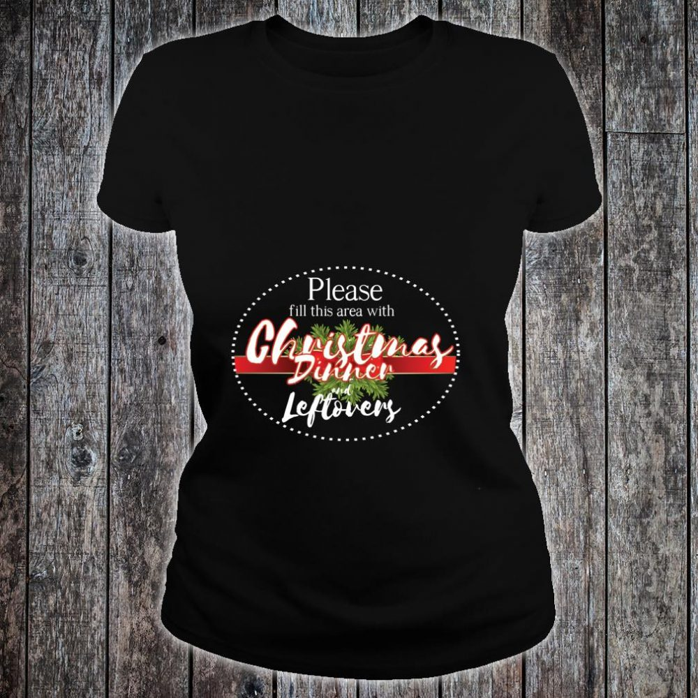 Christmas dinner area cool hilarious new year Shirt ladies tee