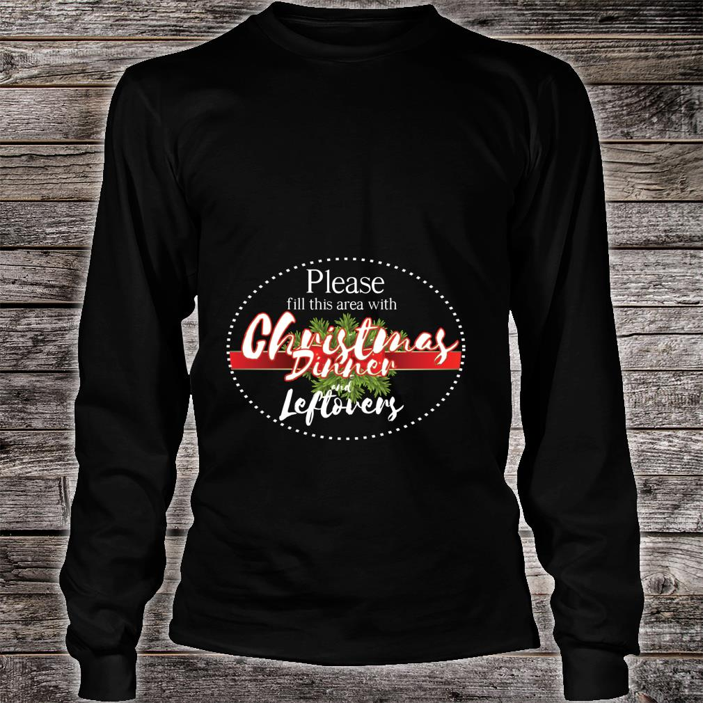 Christmas dinner area cool hilarious new year Shirt long sleeved
