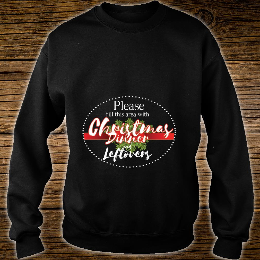 Christmas dinner area cool hilarious new year Shirt sweater