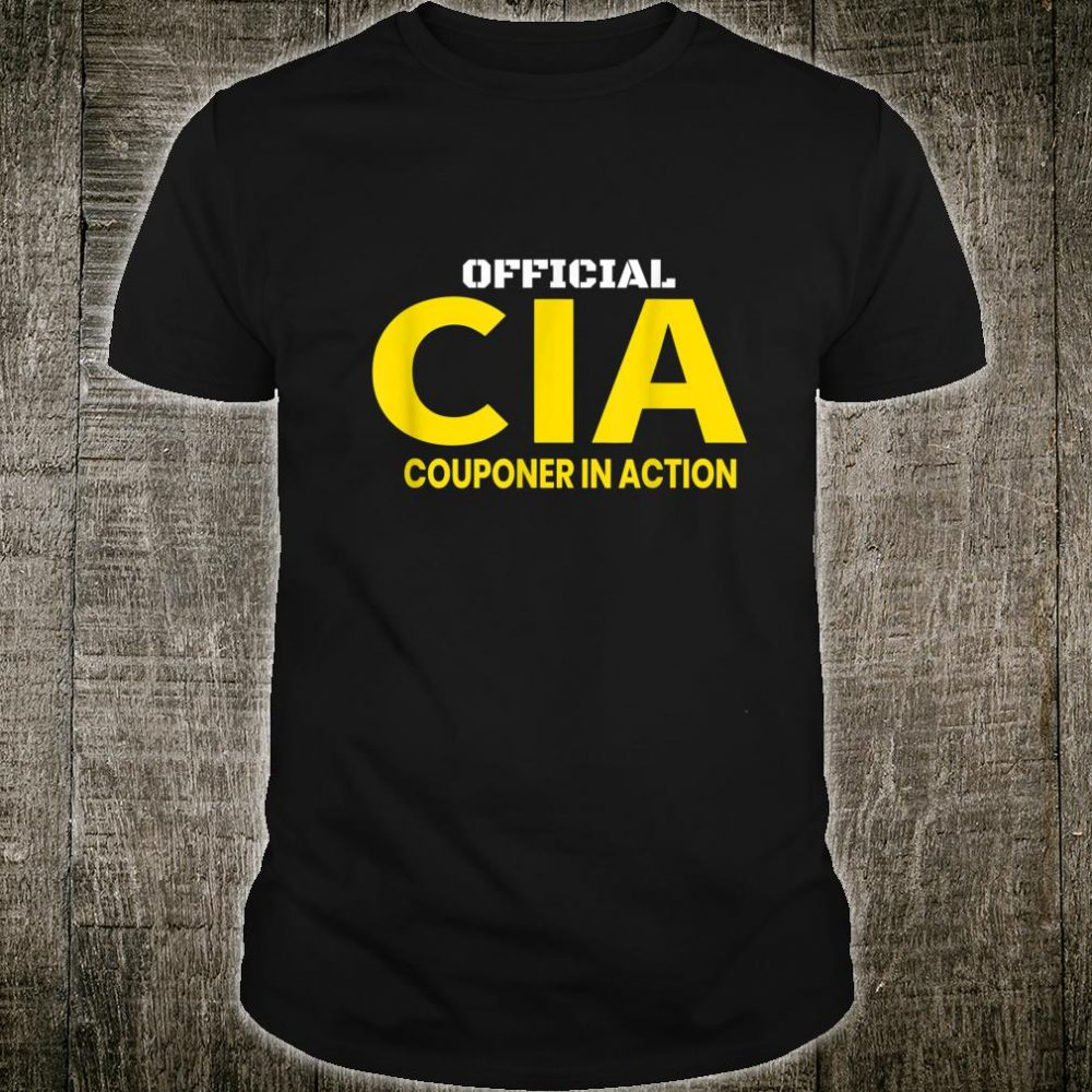 Couponer in Action. Official Couponing in ActionCIA Shirt