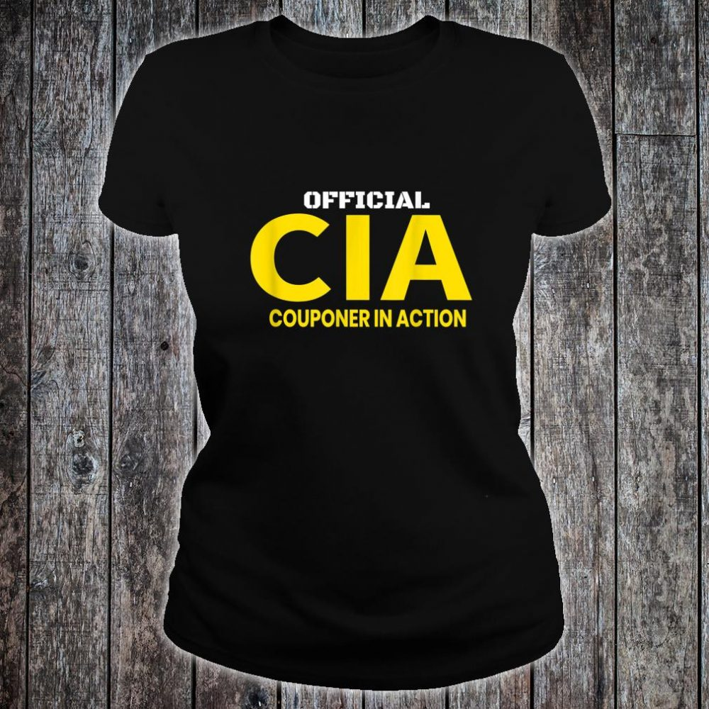 Couponer in Action. Official Couponing in ActionCIA Shirt ladies tee