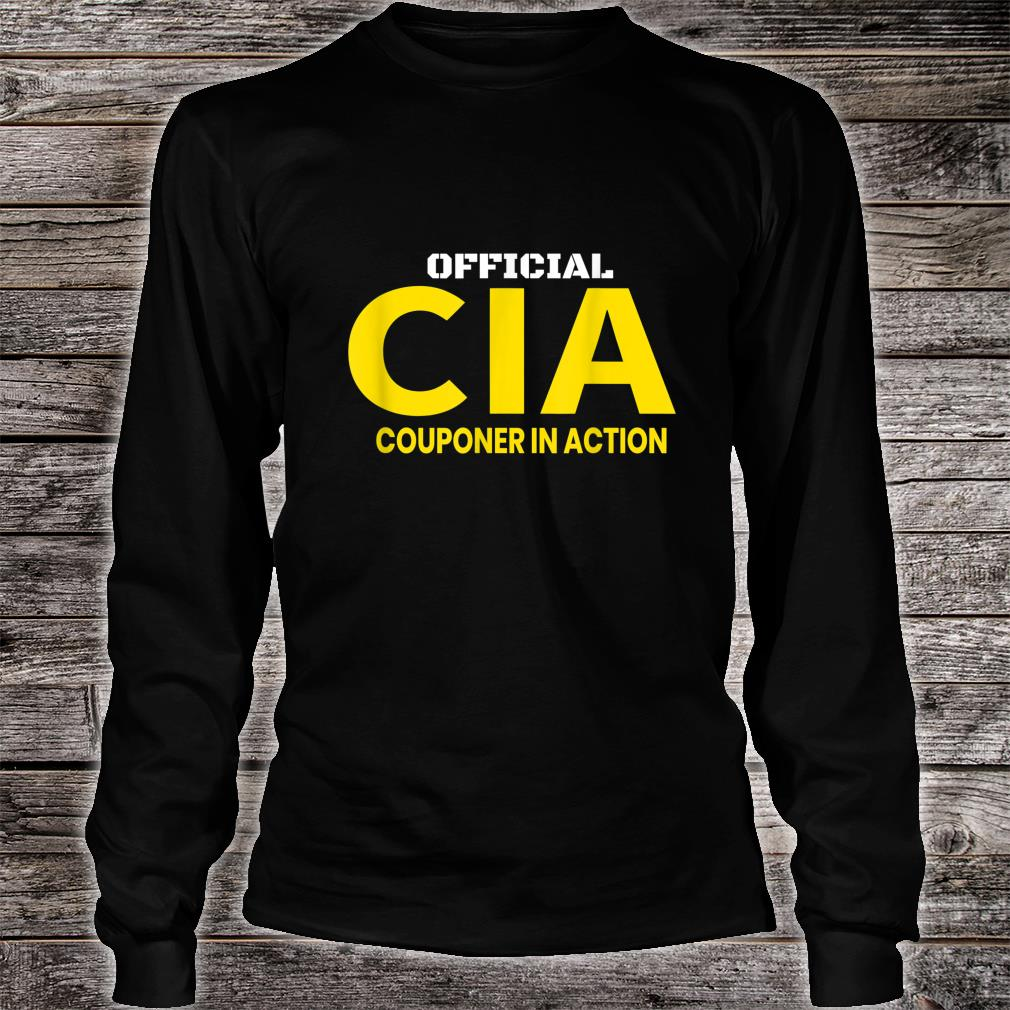 Couponer in Action. Official Couponing in ActionCIA Shirt long sleeved
