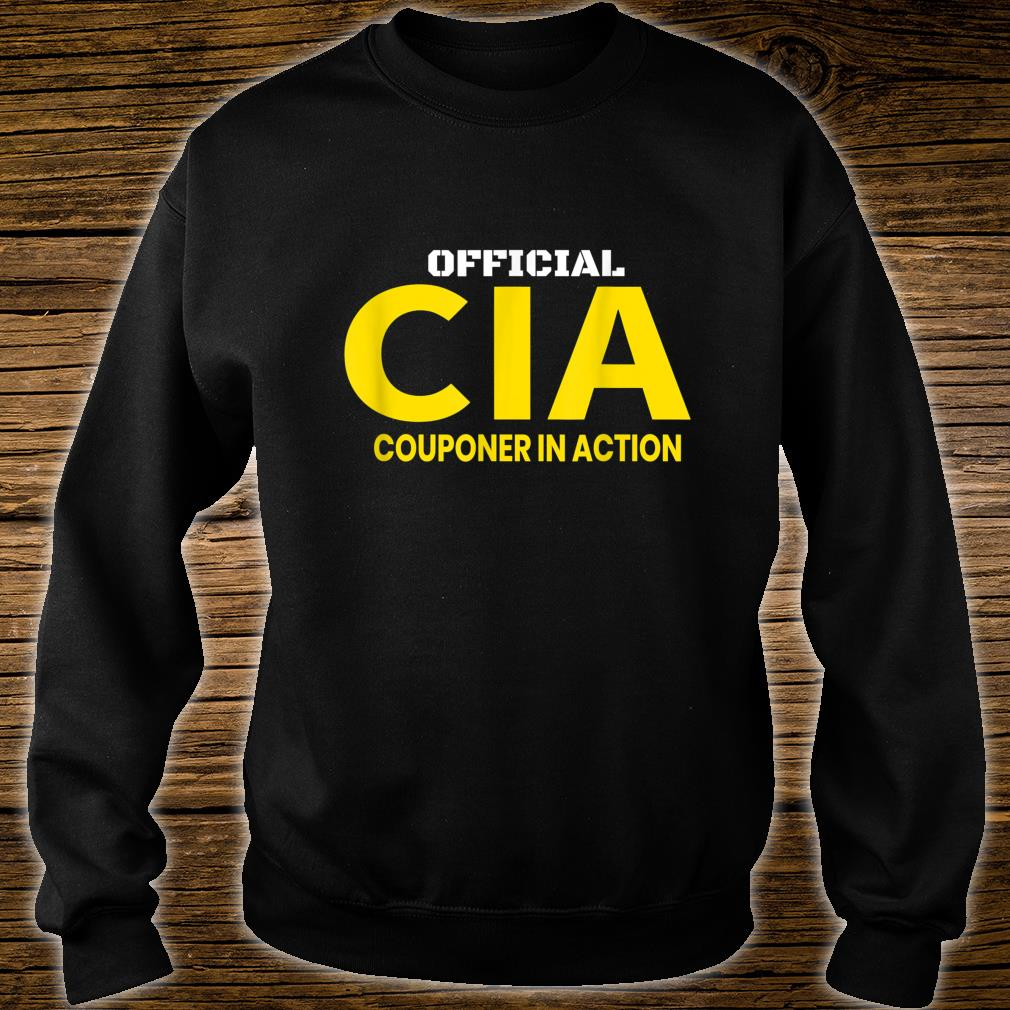 Couponer in Action. Official Couponing in ActionCIA Shirt sweater