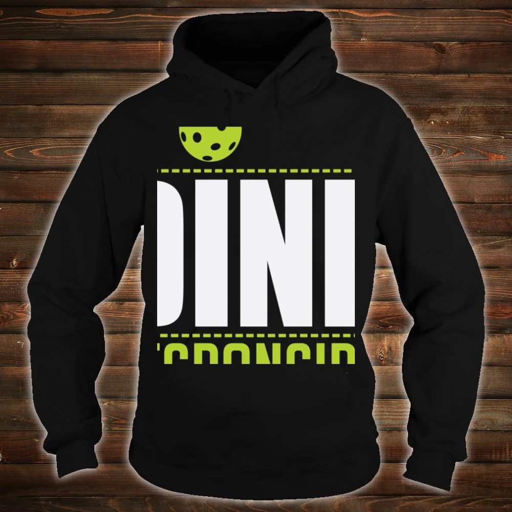 Dink Responsibly Pickleball Strategy Drill Shirt hoodie