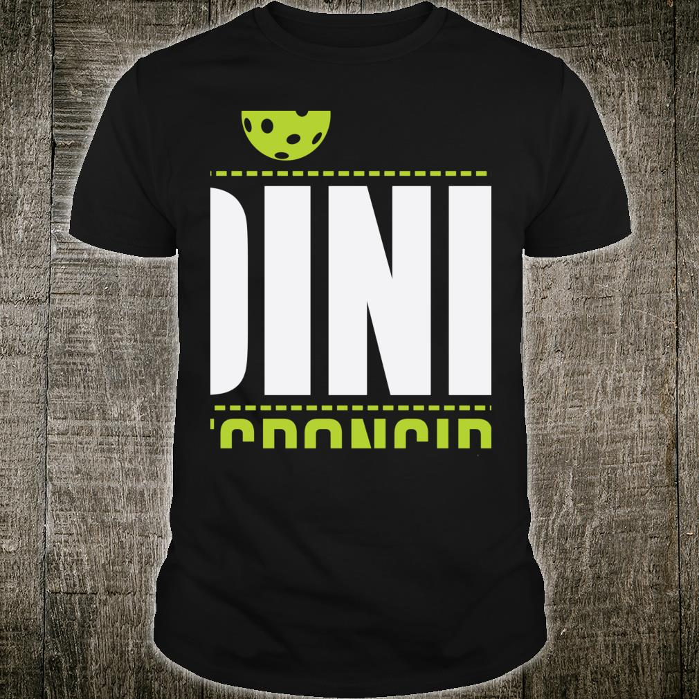 Dink Responsibly Pickleball Strategy Drill Shirt