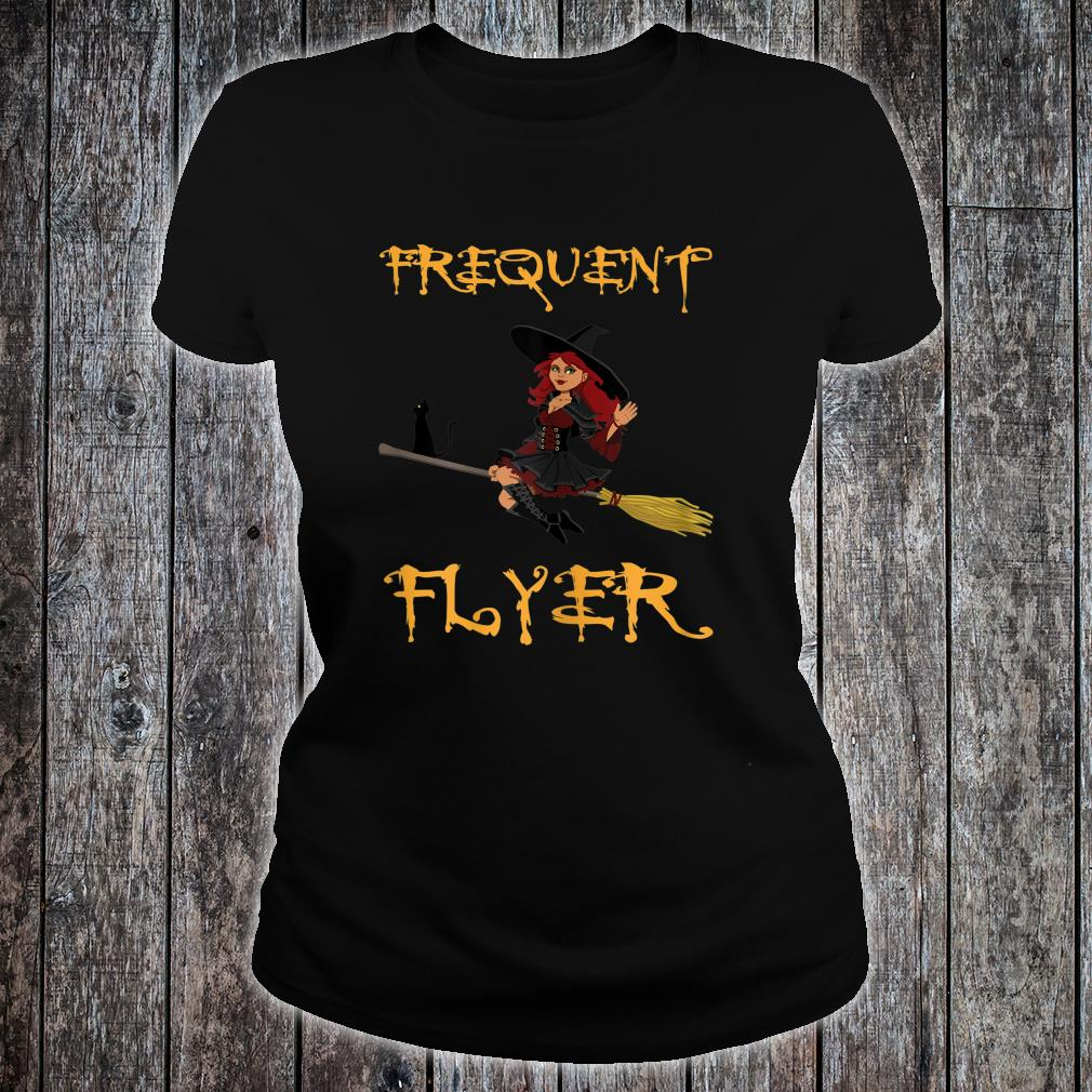 Frequent Flyer Witch Halloween Shirt ladies tee