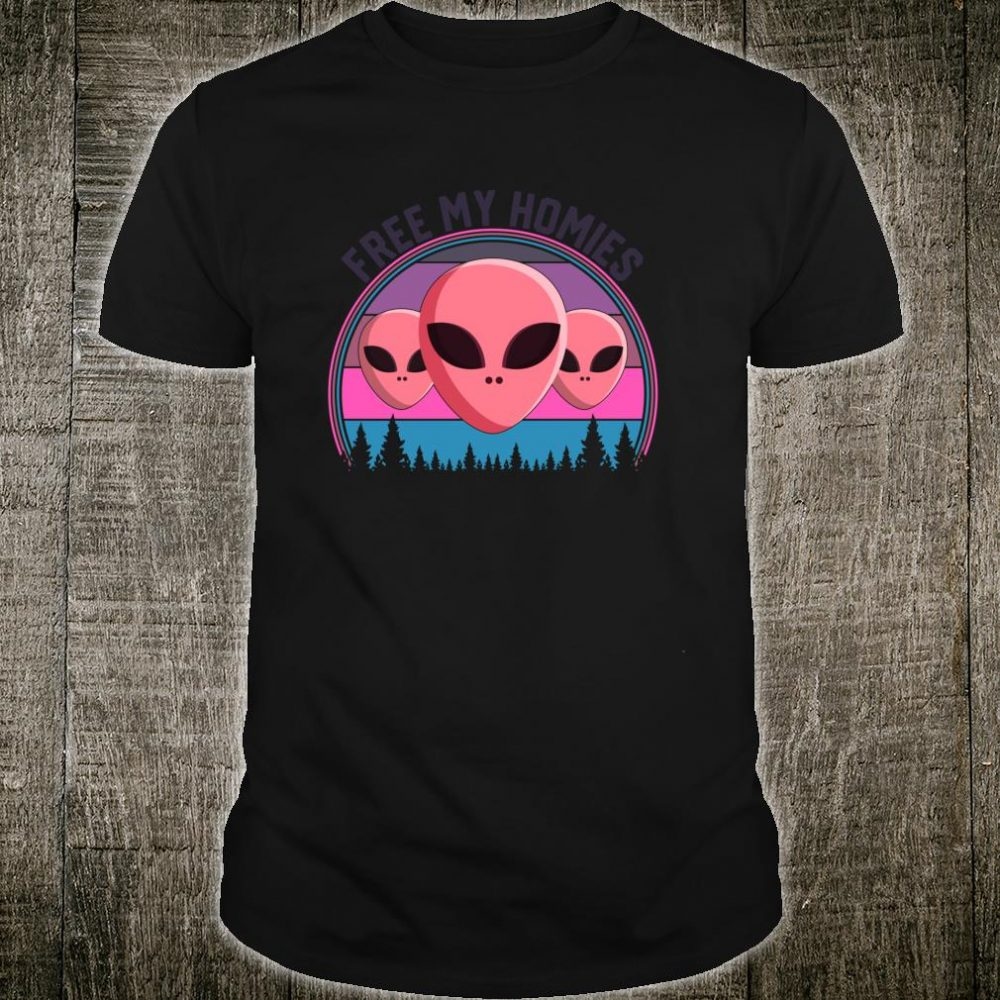 Funny Aliens Free my Homies Purple pink background sunset Shirt