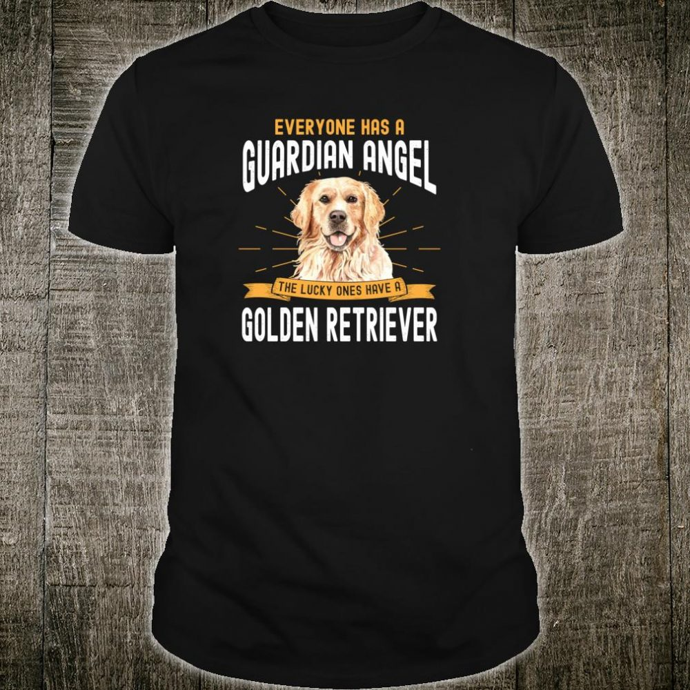 Funny Dog For Golden Retriever Owner Shirt