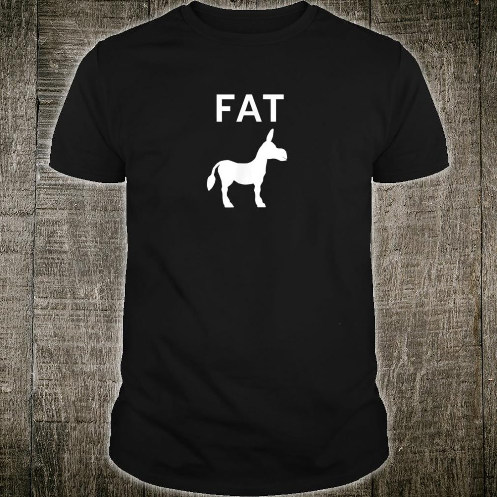 Funny, Donkey Pun Fat Ass, Joke, Sarcastic, Family Shirt
