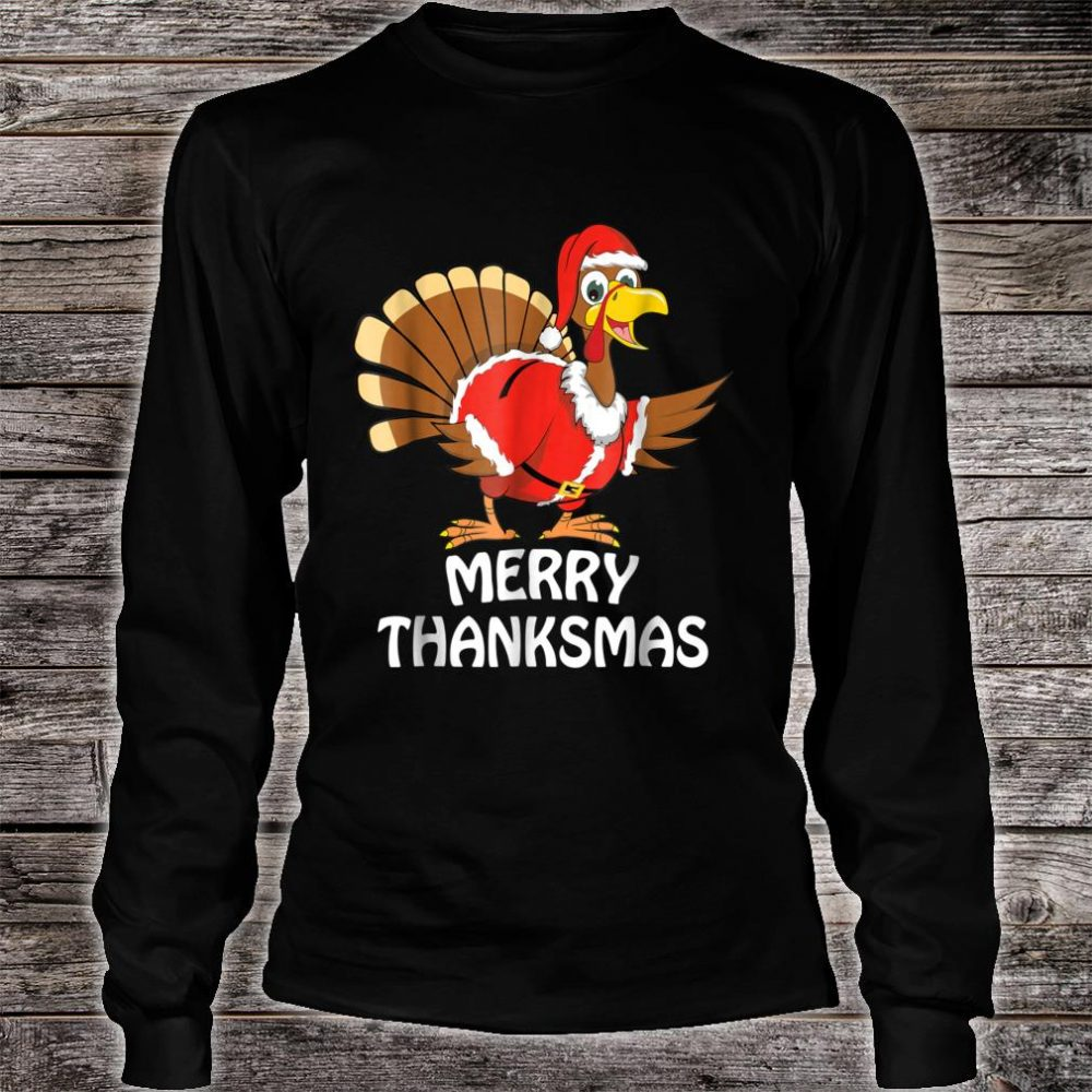 Funny Merry Thanksgiving Christmas Shirt long sleeved