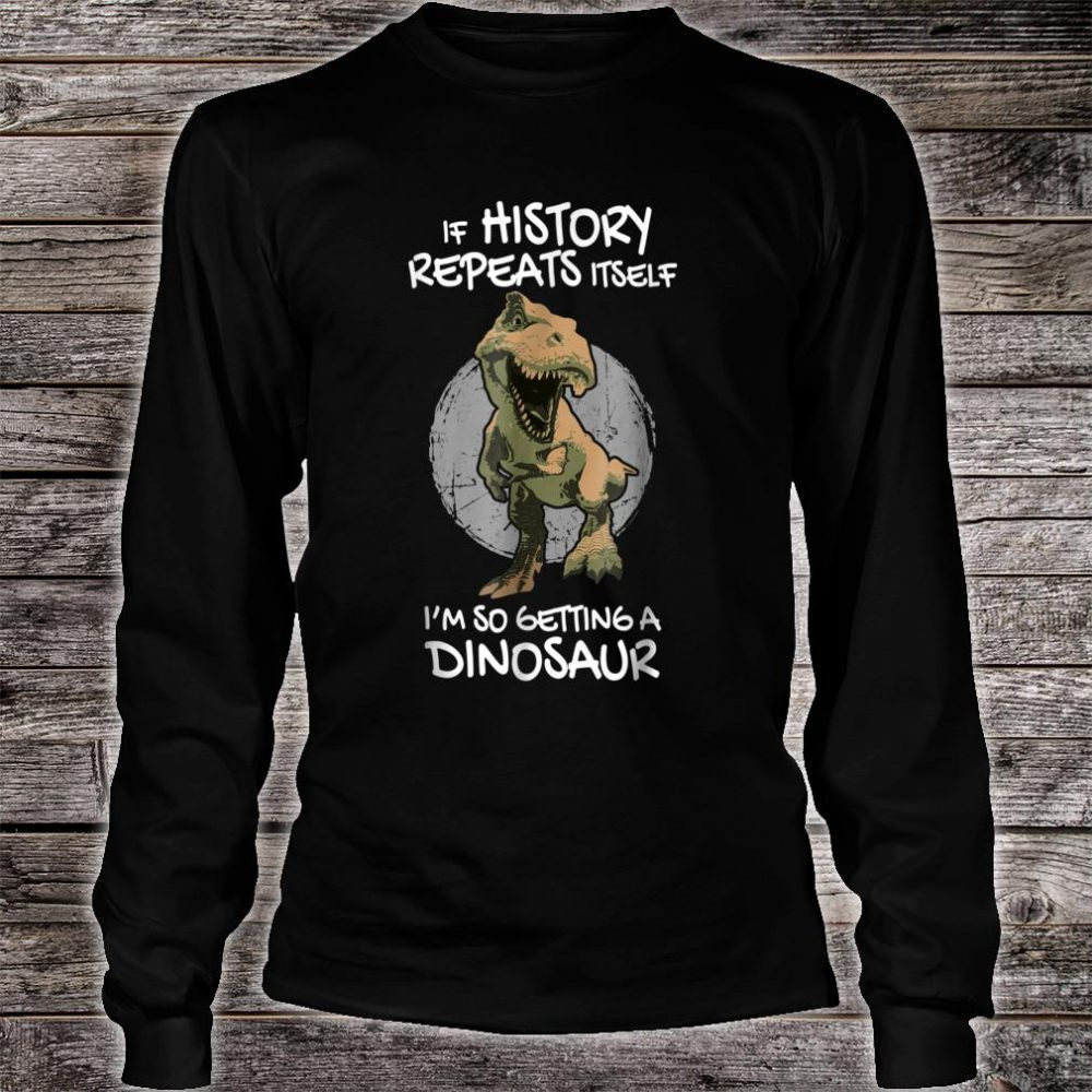 Future Paleontologist Dino Humor Paleontology TRex Shirt long sleeved