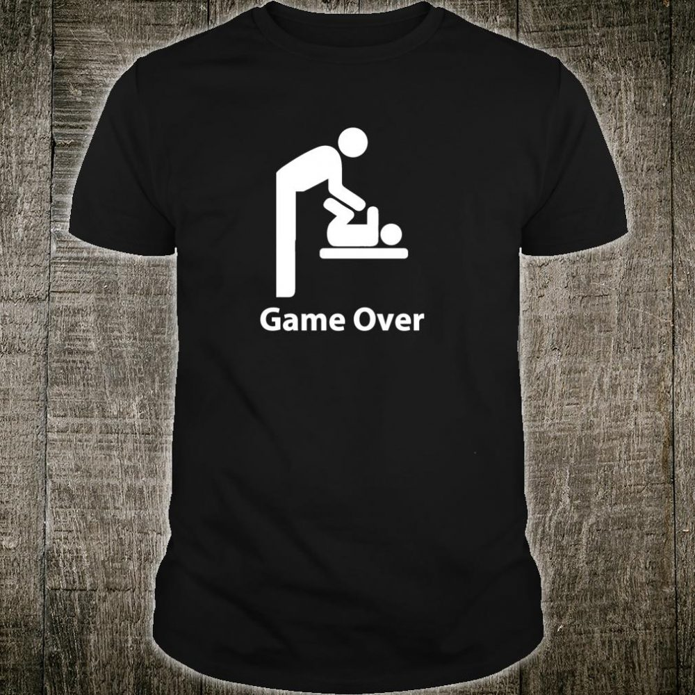Game Over Expectant Dads To Be Father's Day Present Shirt