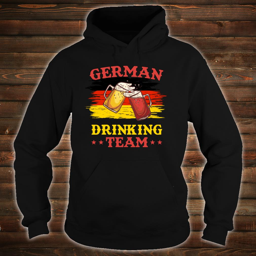 German Drinking Team - Funny Drinking Squad Shirt hoodie