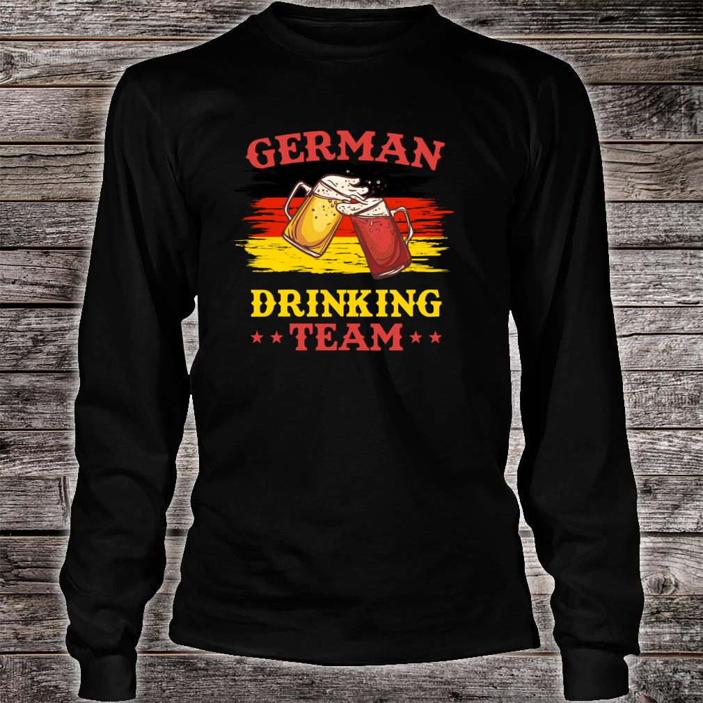 German Drinking Team - Funny Drinking Squad Shirt long sleeved