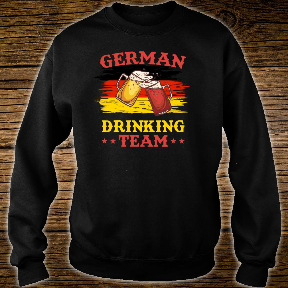 German Drinking Team - Funny Drinking Squad Shirt sweater