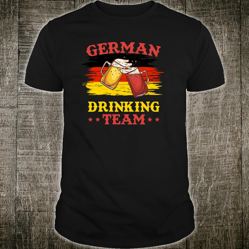 German Drinking Team - Funny Drinking Squad Shirt