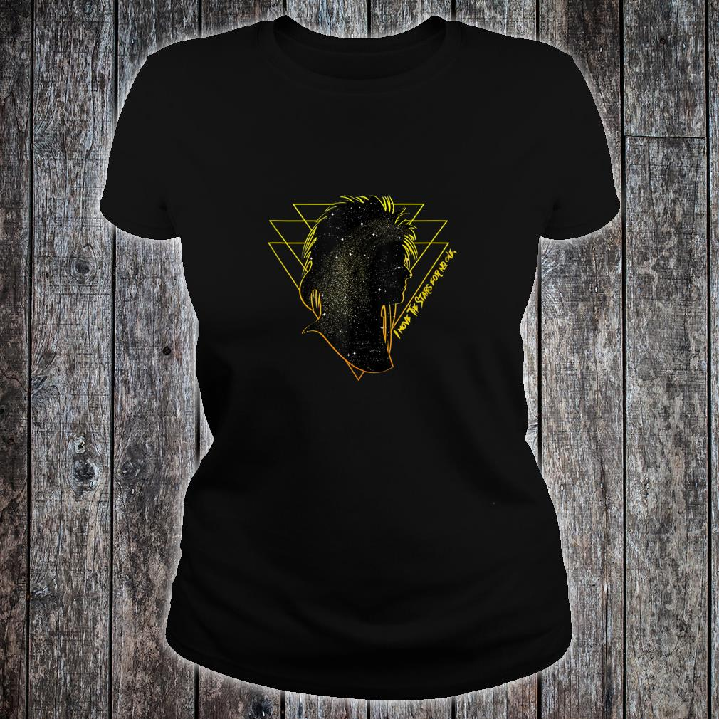 I Move the Stars for No One Goblin King Shirt ladies tee