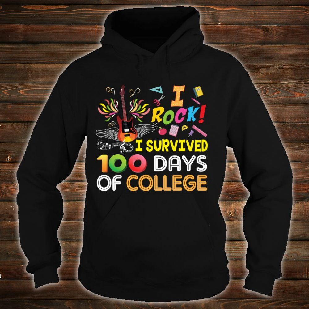 I Rock Survived 100 Days Of College 100th Day School Star Shirt hoodie