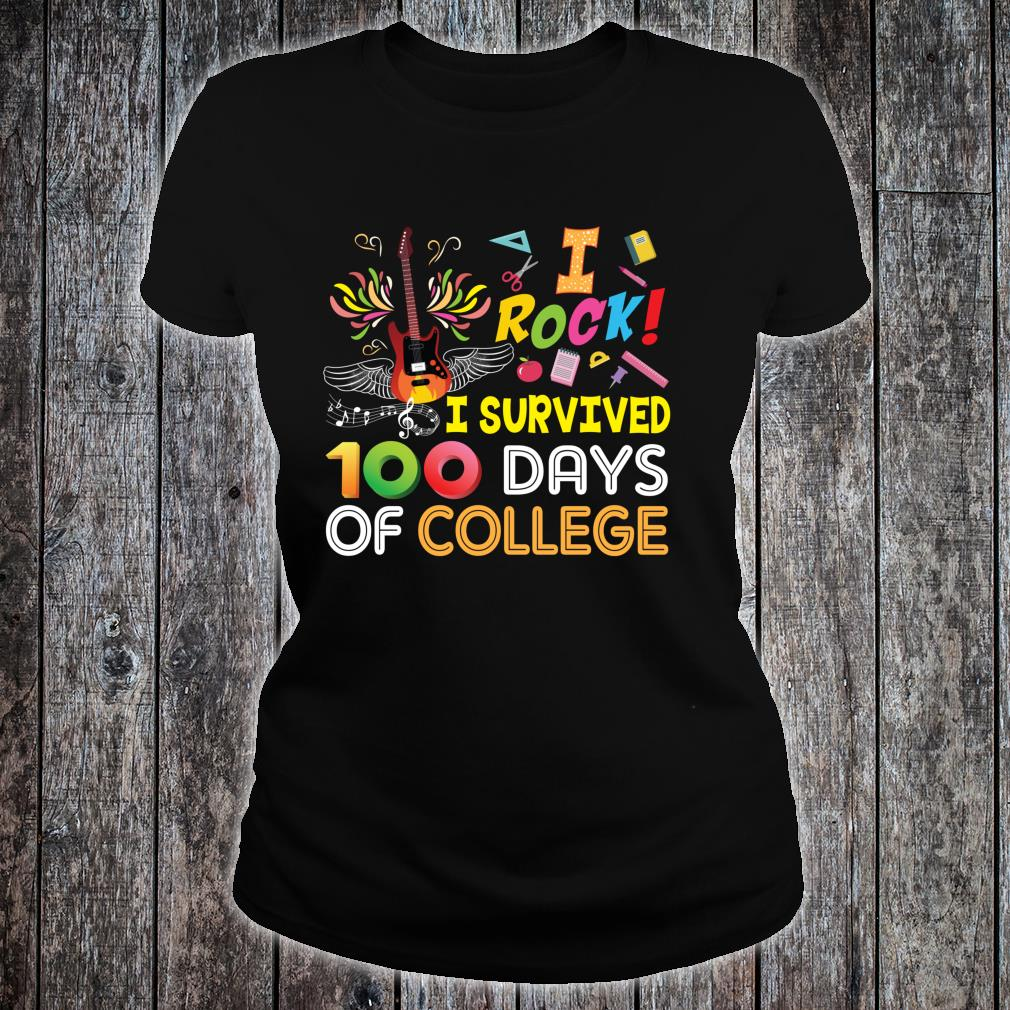 I Rock Survived 100 Days Of College 100th Day School Star Shirt ladies tee