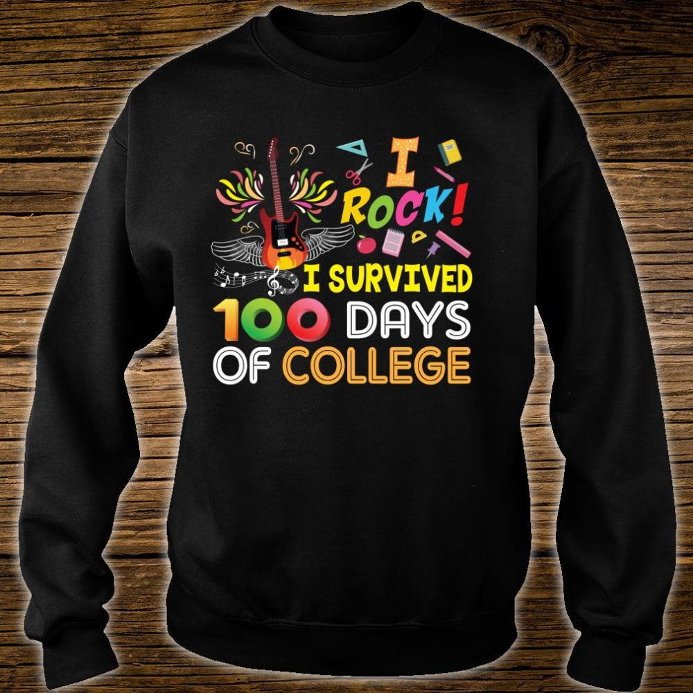 I Rock Survived 100 Days Of College 100th Day School Star Shirt sweater