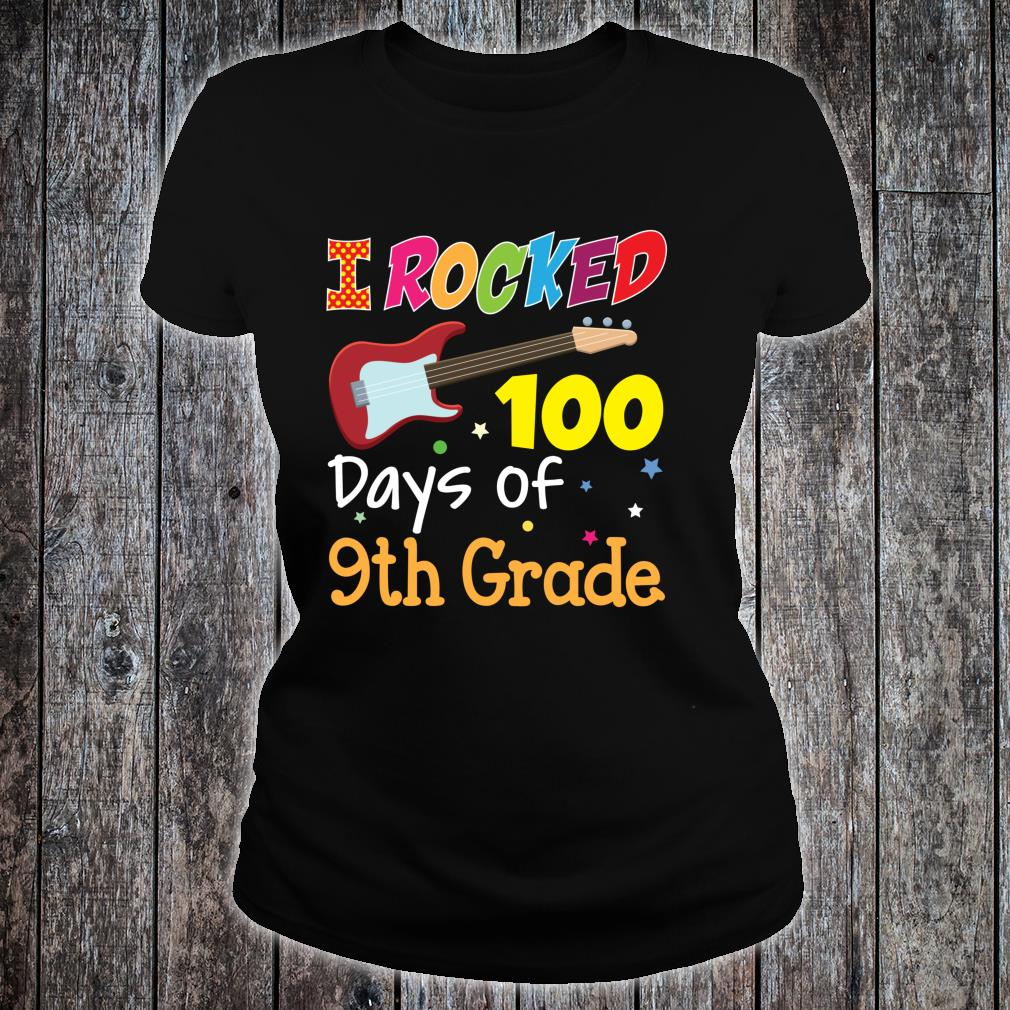 I Rocked 100 Days Of 9th Grade 100th Day Electric Guitar Shirt ladies tee