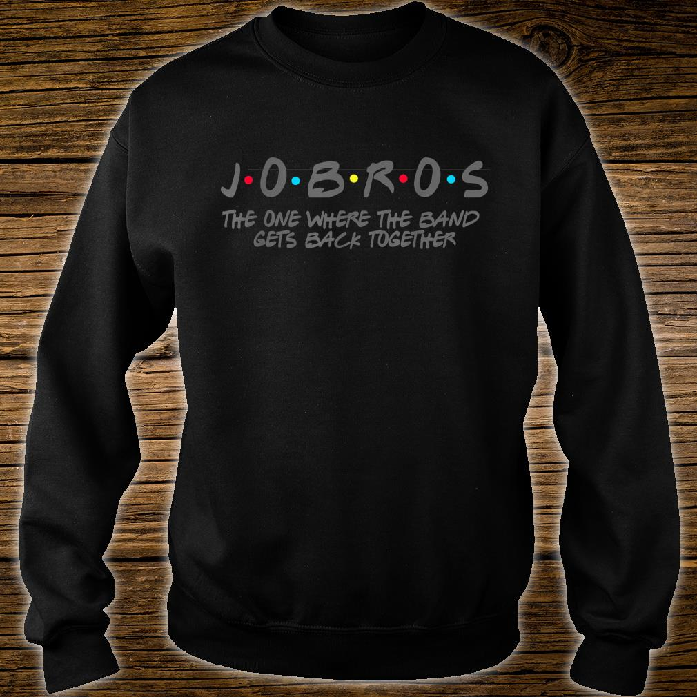 Jorbos The One Where The Band Gets Back Together Shirt sweater