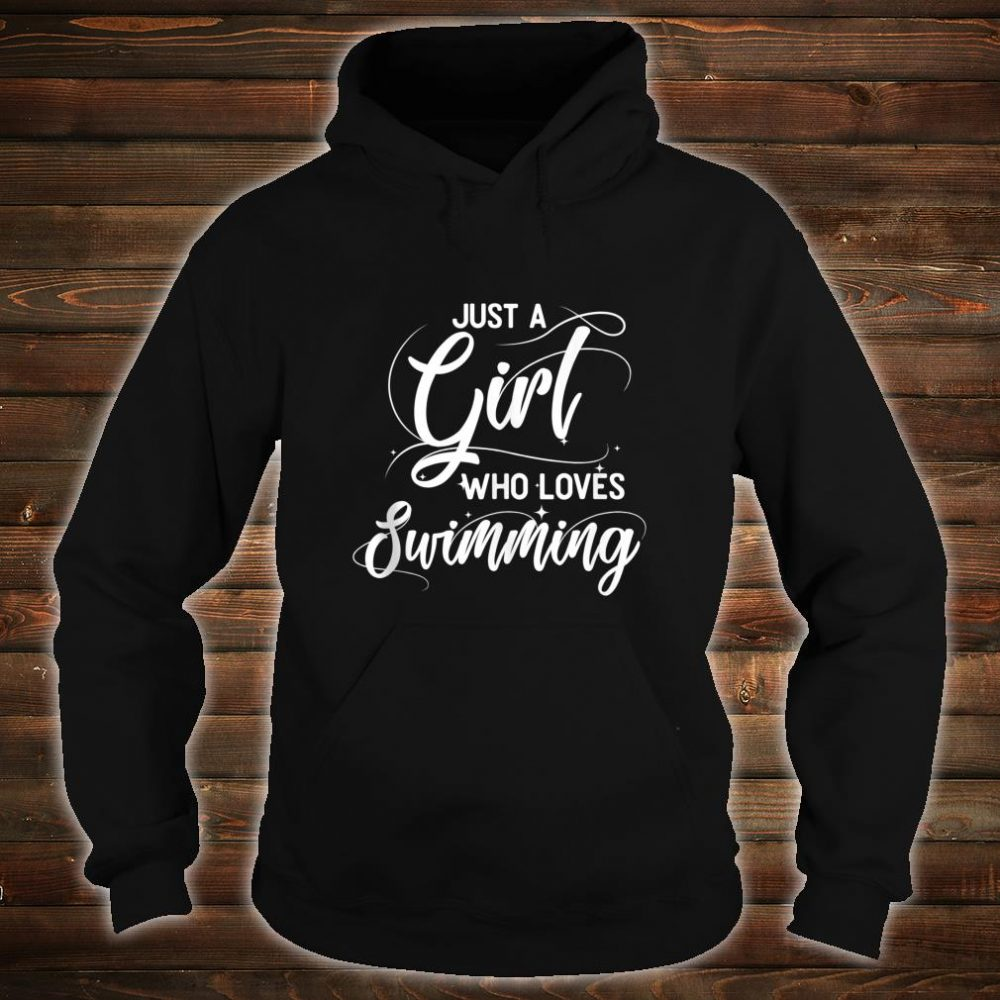 Just A Girl Who Loves Swimming Swimmer Shirt hoodie