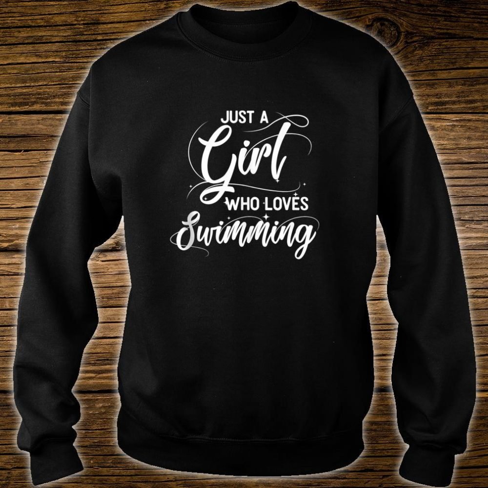 Just A Girl Who Loves Swimming Swimmer Shirt sweater