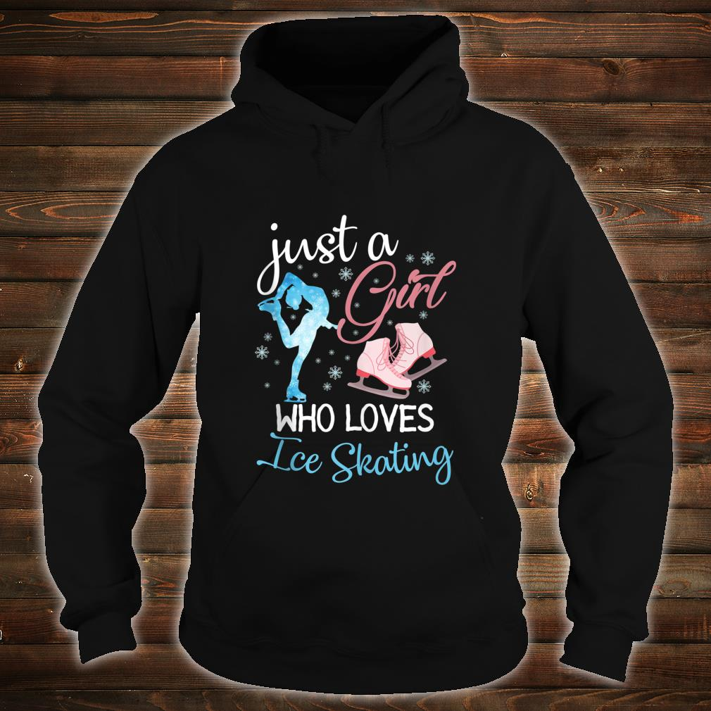 Just a Girl who Loves Ice Skating Shirt hoodie